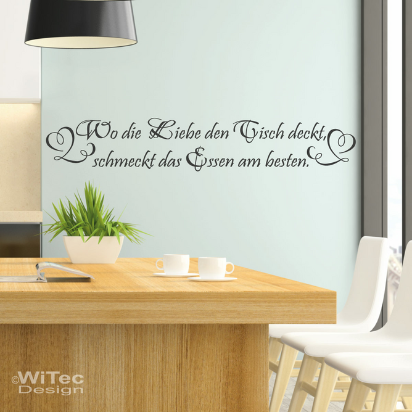 Wn297 Wandaufkleber Wo Die Liebe Den Tisch Deckt Kuche Wandtattoos