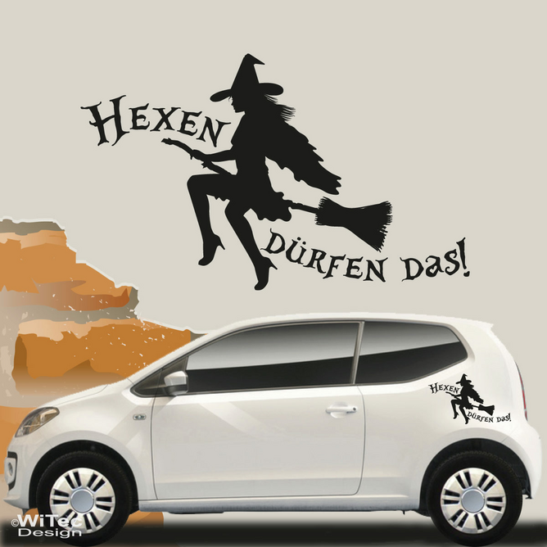 Hexen Dürfen Das Autoaufkleber Auto Aufkleber Hexe Sticker
