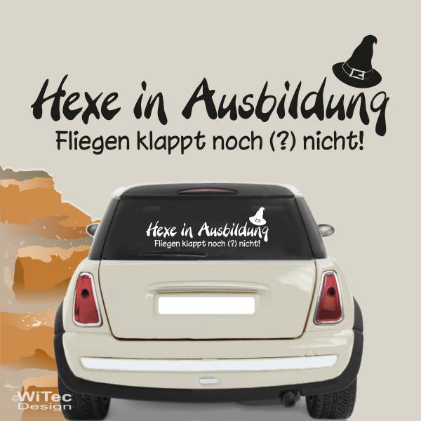 Hexe In Ausbildung Autoaufkleber Auto Aufkleber Schriftzug